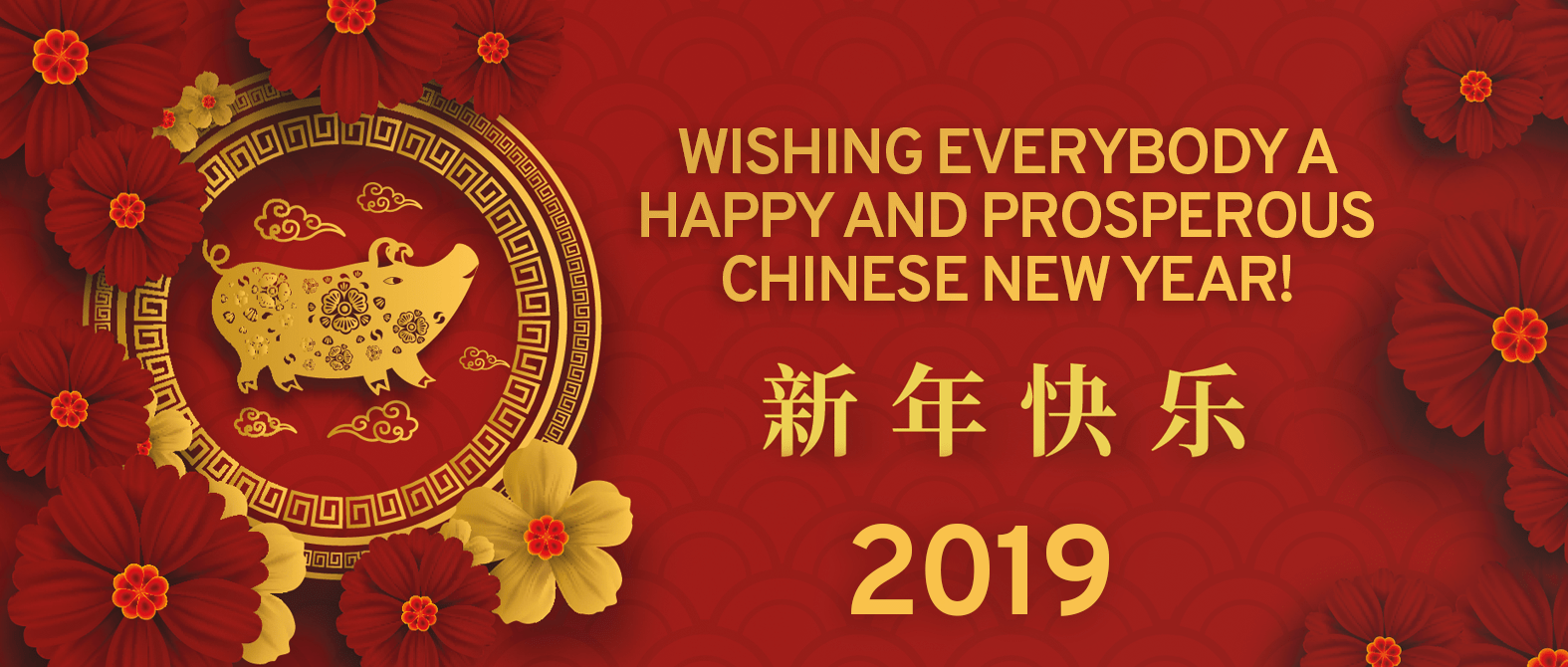 Wishing everybody a happy and prosperous Chinese New Year